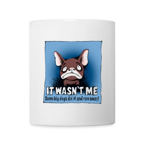French Bulldog -It Wasn't Me... Mug - Mug