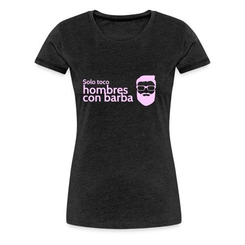 Solo toco hombres con barba Nicole Edition - Frauen Premium T-Shirt