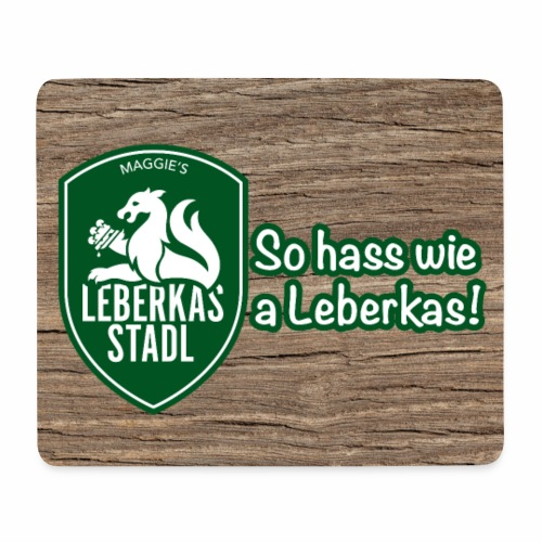 Mousepad, So hass wie a Leberkas - Mousepad (Querformat)