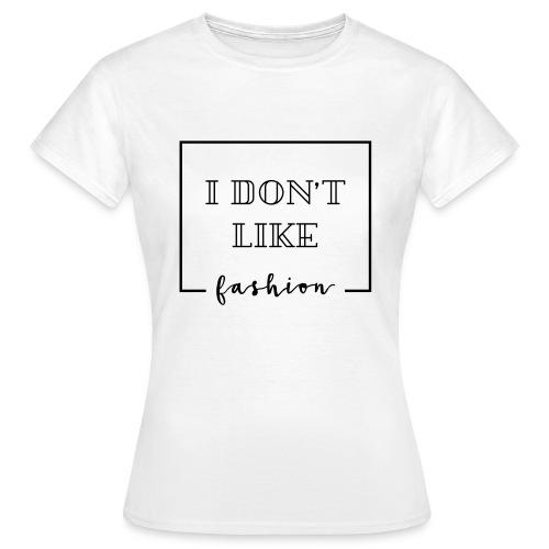 fashion 2 - Frauen T-Shirt