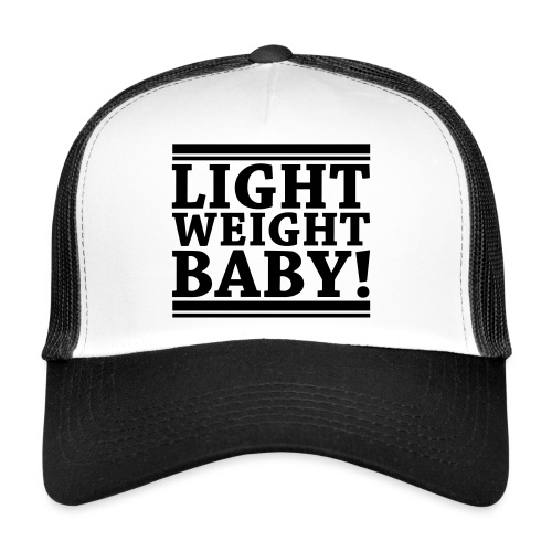 Light Weight Baby! Trucker Cap 2 - Trucker Cap
