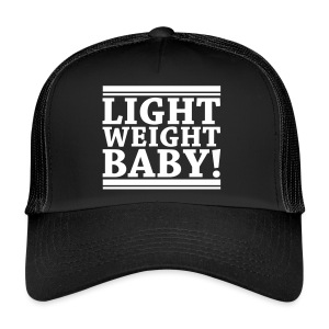 Light Weight Baby! Trucker Cap - Trucker Cap
