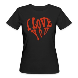 I Love you T-Shirts - Frauen Bio-T-Shirt