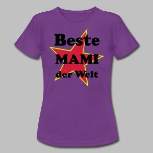 Beste MAMI der Welt - Mit Stern ★ - Frauen T-Shirt