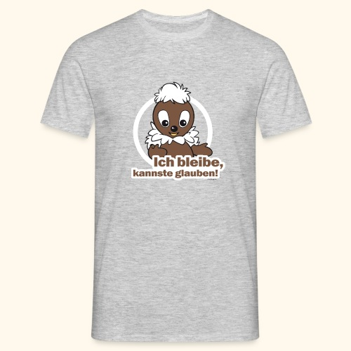 Männer T-Shirt (groß) Pittiplatsch Ich bleibe - Männer T-Shirt