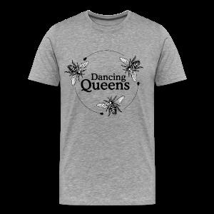 Dancing Queens Imker S-5XL T-Shirt - Männer Premium T-Shirt