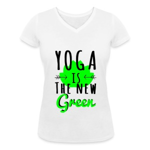 Yoga Is The New Green - T-shirt bio col V Stanley & Stella Femme