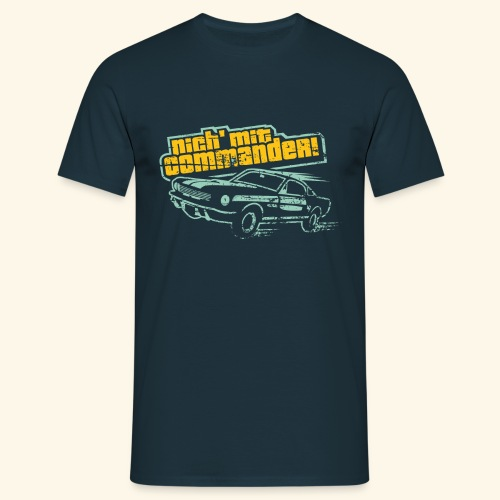 Nich' mt Commander! - Männer T-Shirt