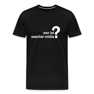 soschel midia? Shirt - Männer Premium T-Shirt