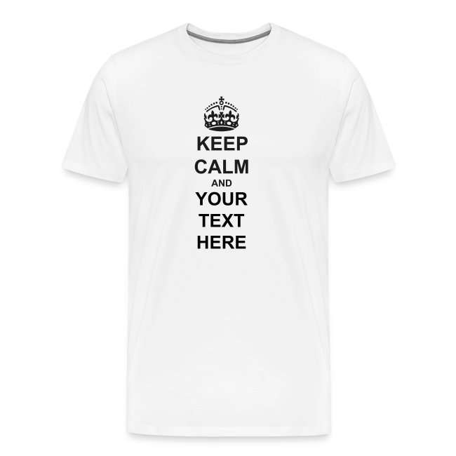Custom Keep Calm