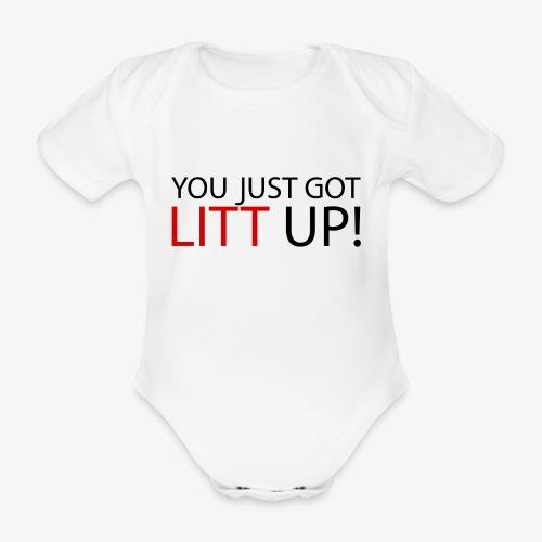 You Just Got A Litt Up Body Baby - Baby Bio-Kurzarm-Body
