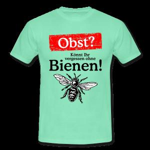 Kein Obst ohne Bienen T-Shirt - Männer T-Shirt