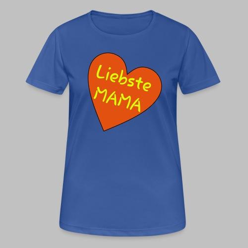 Liebste Mama - Auf Herz ♥ - Frauen T-Shirt atmungsaktiv