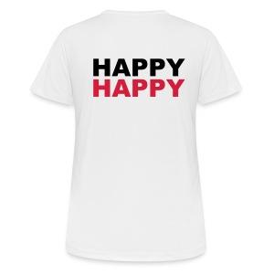 HAPPY HAPPY - Frauen T-Shirt atmungsaktiv