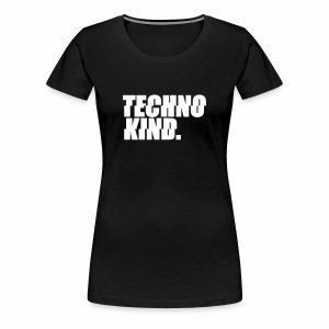 Techno Kind - Frauen Premium T-Shirt