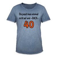 Zack 40 Geburtstag T-Shirts