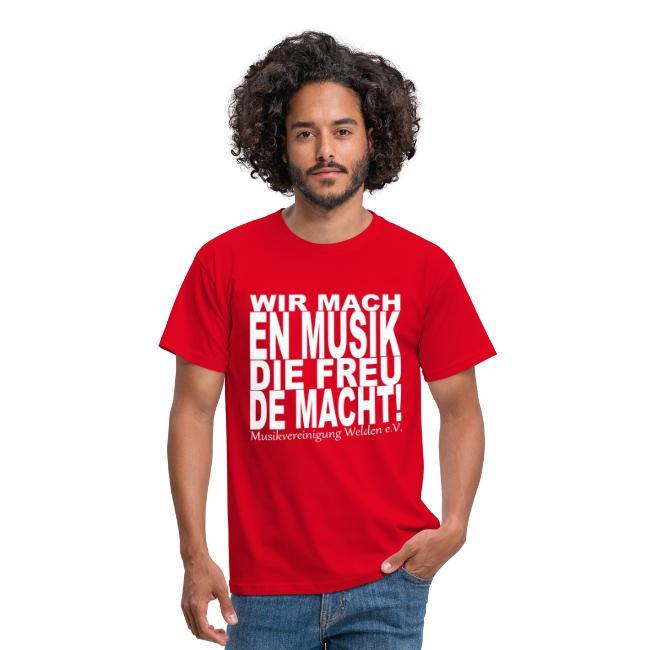 T-Shirt Wir machen Musik die freude macht
