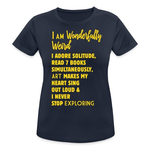 A-Wonderfully Weird T-Shirt Text in Happy Sunny Yellow Velvet - Women's Breathable T-Shirt
