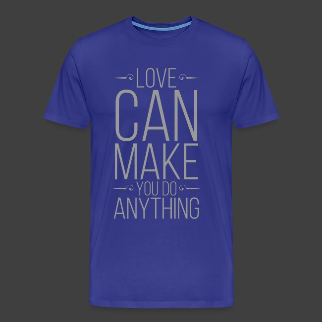 Love Can Make