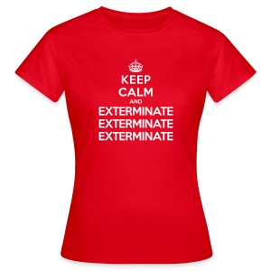 Keep calm and exterminate - maglietta donna Doctor Who - Women's T-Shirt