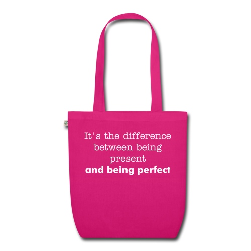 present & perfect bag - EarthPositive Tote Bag