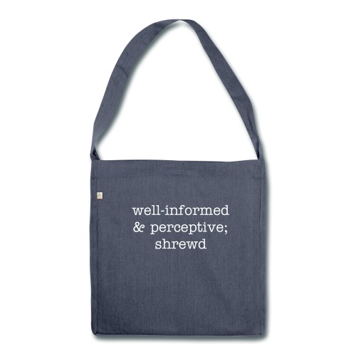 Well-informed bag - Shoulder Bag made from recycled material