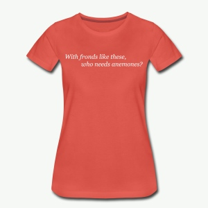 Fronds and anemones for ladies - Women's Premium T-Shirt