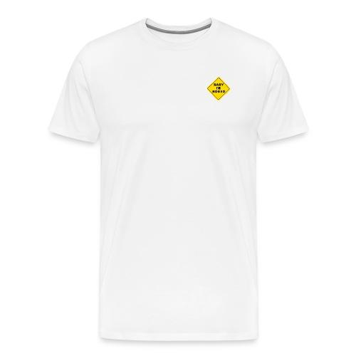 Baby I'm Bored - Men's Premium T-Shirt