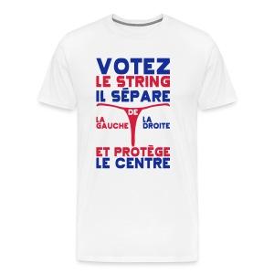 Votez le string il separe la gauche de la droite - T-shirt Premium Homme