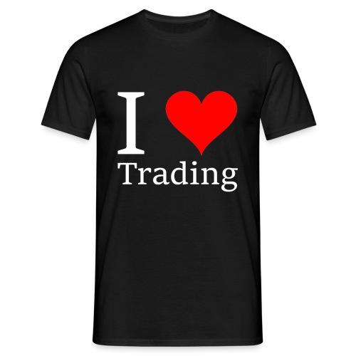 I Love Trading - Männer T-Shirt