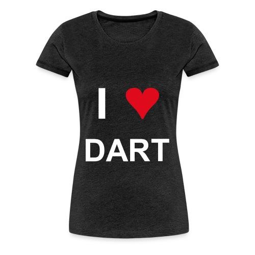 I love dart - Frauen Premium T-Shirt