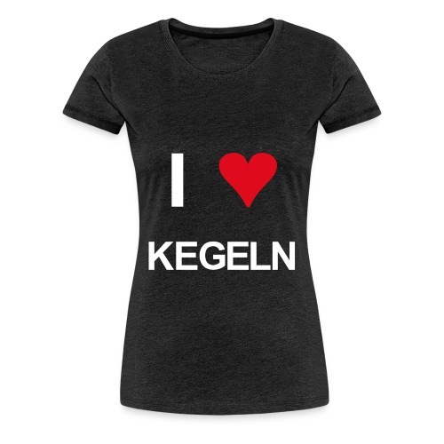 I love kegeln - Frauen Premium T-Shirt