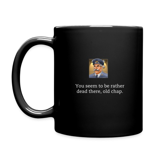 You Seem To Be Rather Dead - Rogue Aces Mug - Full Colour Mug