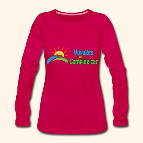 T-Shirt femme du Voyages en Camping-Car - T-shirt manches longues Premium Femme