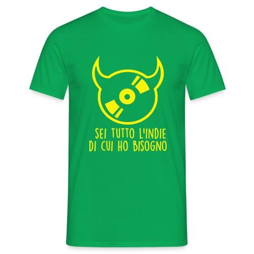 T-shirt ufficiale Sei Tutto L'indie Di Cui Ho Bisogno - monocolore - Maglietta da uomo