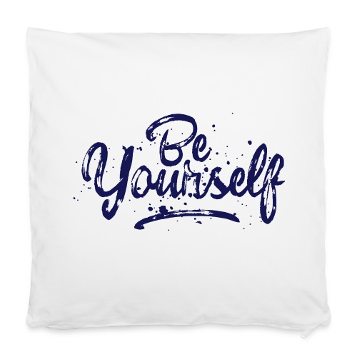 Be Yourself Typografie - Kissenbezug 40 x 40 cm