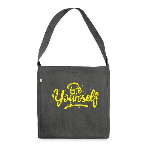 Be Yourself Typografie - Schultertasche aus Recycling-Material