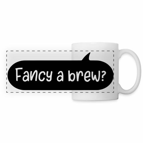 Fancy A Brew? British Dialect Mug - Panoramic Mug