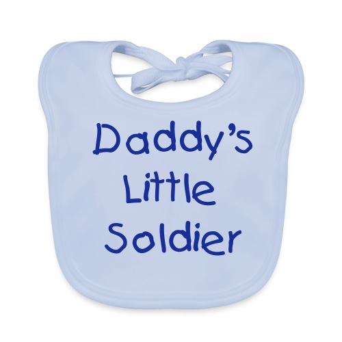 Daddy's Little Soldier Bib - Baby Organic Bib