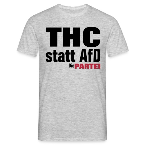 Drogenpolitisches Statement gegen Dings - Männer T-Shirt