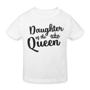 Daughter of the Queen - Kinder Bio-T-Shirt