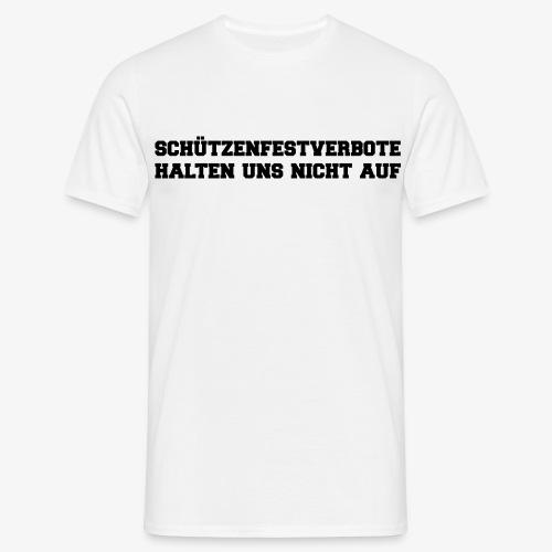 Schützenfestverbote.. (für Herren) - Männer T-Shirt