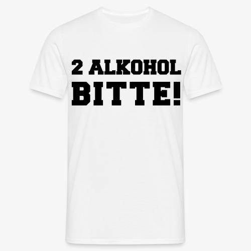 2 Alkohol bitte! (für Herren) - Männer T-Shirt