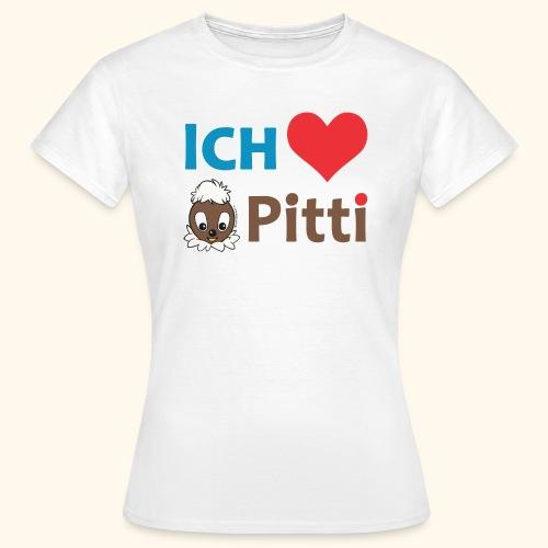 Frauen T-Shirt Ich liebe Pitti  - Frauen T-Shirt