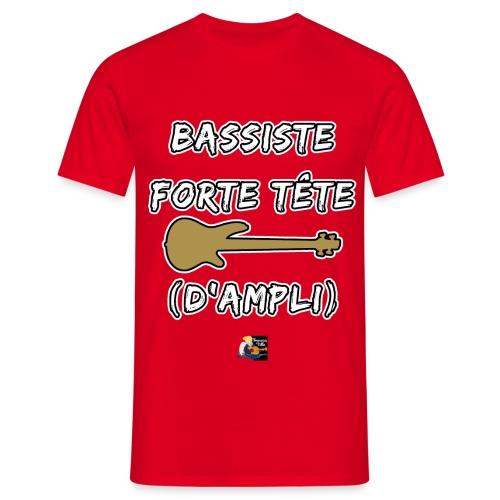 BASSISTE, FORTE TÊTE (D'AMPLI) - JEUX DE MOTS - FRANCOIS VILLE - T-shirt Homme