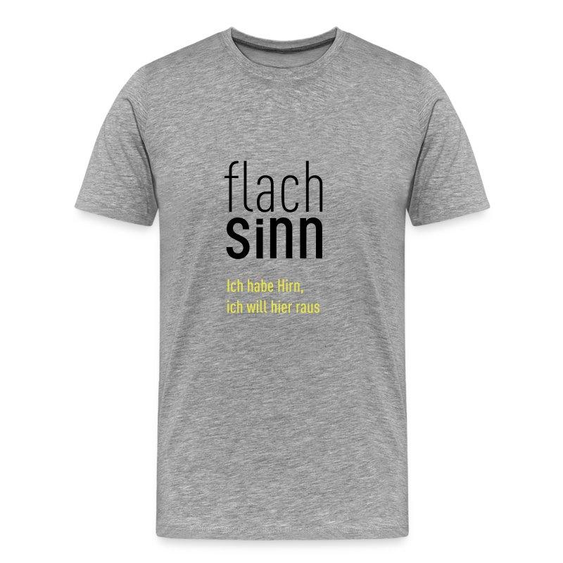 Flachsinn T-Shirt Men Grau - Männer Premium T-Shirt