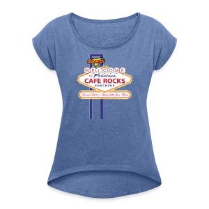 Welcome to Fabulous Rocks (Ladies) - Vrouwen T-shirt met opgerolde mouwen