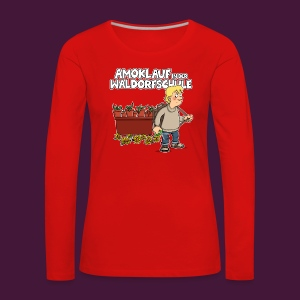 Amoklauf in der Waldorfschule - Frauen Premium Langarmshirt