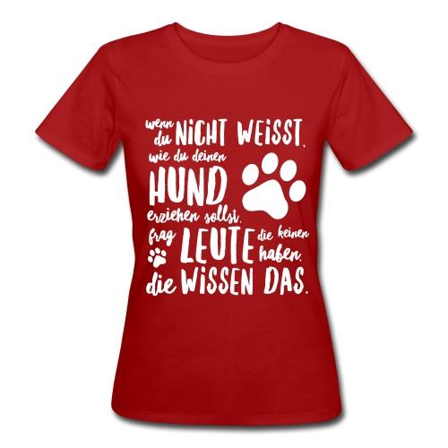 Frauen Bio-T-Shirt - Hunde erziehen  - Frauen Bio-T-Shirt