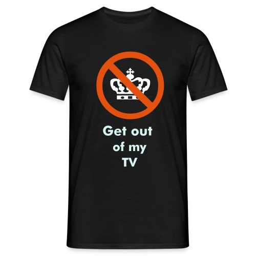 Get out of my tv - Herre-T-shirt